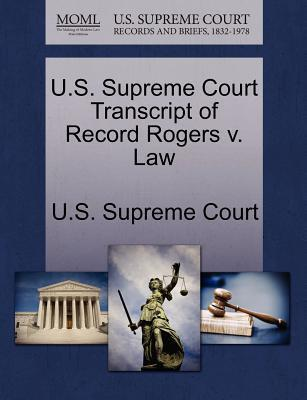 U.S. Supreme Court Transcript of Record Rogers V. Law