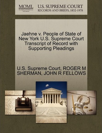 Jaehne V. People of State of New York U.S. Supreme Court Transcript of Record with Supporting Pleadings