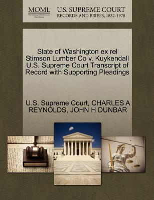 State of Washington Ex Rel Stimson Lumber Co V. Kuykendall U.S. Supreme Court Transcript of Record with Supporting Pleadings
