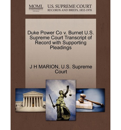 Duke Power Co V. Burnet U.S. Supreme Court Transcript of Record with Supporting Pleadings