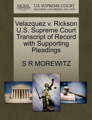 Velazquez V. Rickson U.S. Supreme Court Transcript of Record with Supporting Pleadings