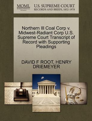 Northern Ill Coal Corp V. Midwest-Radiant Corp U.S. Supreme Court Transcript of Record with Supporting Pleadings