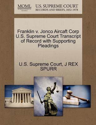 Franklin V. Jonco Aircaft Corp U.S. Supreme Court Transcript of Record with Supporting Pleadings