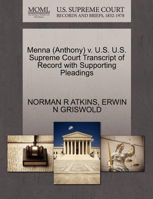 Menna (Anthony) V. U.S. U.S. Supreme Court Transcript of Record with Supporting Pleadings