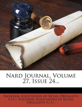 Nard Journal, Volume 27, Issue 24...