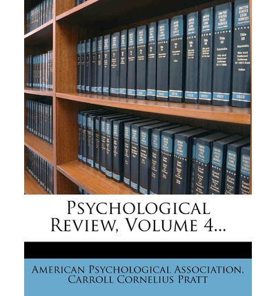 Psychological Review, Volume 4...