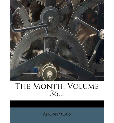 The Month, Volume 36...