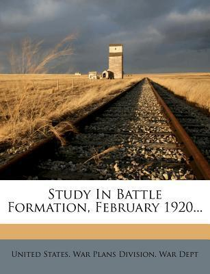 Study in Battle Formation, February 1920...