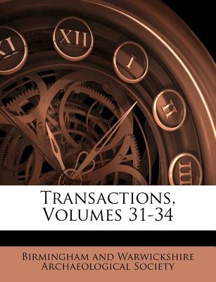 Transactions, Volumes 31-34