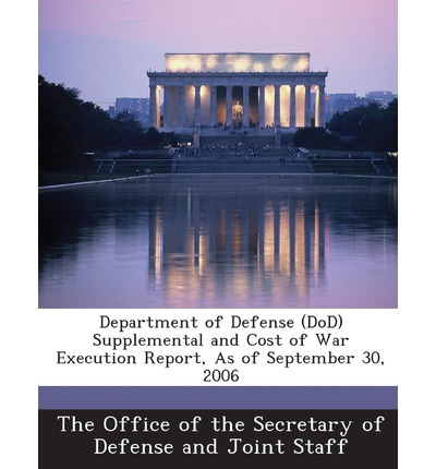 Department of Defense (Dod) Supplemental and Cost of War Execution Report, as of September 30, 2006
