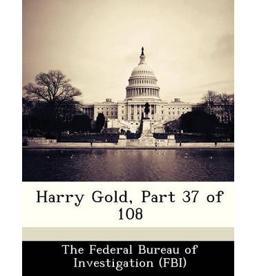 Harry Gold, Part 37 of 108