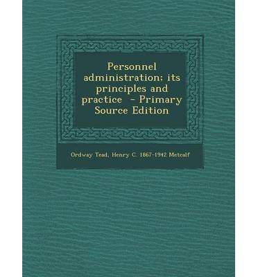 Personnel Administration; Its Principles and Practice - Primary Source Edition