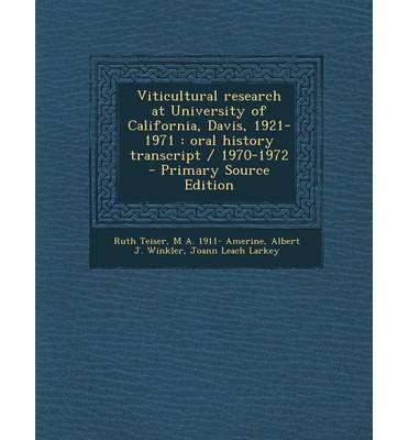 Viticultural Research at University of California, Davis, 1921-1971