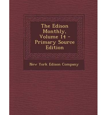 The Edison Monthly, Volume 14 - Primary Source Edition