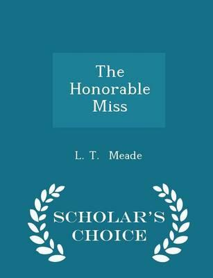 The Honorable Miss - Scholar's Choice Edition