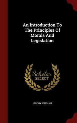 an introduction to the morals of the community and the government View notes - morals+and+legis from polisci 4 at stanford jeremy bentham, introduction to the principles of morals and legislation (pp 14.