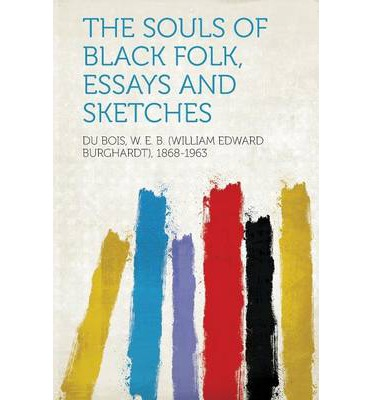 the souls of a black folk essay