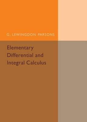 Elementary Differential and Integral Calculus