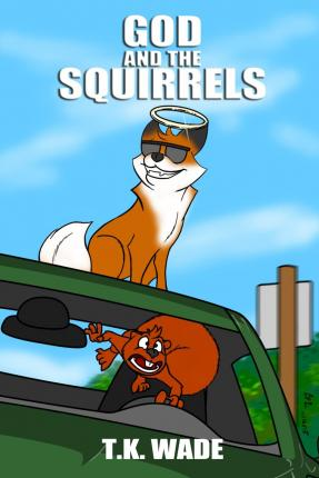 God and the Squirrels