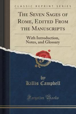 The Seven Sages of Rome, Edited from the Manuscripts : With Introduction, Notes, and Glossary (Classic Reprint)