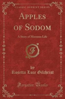 Scarica eBook reddit: Apples of Sodom : A Story of Mormon Life