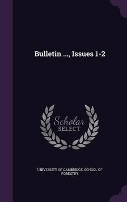Bulletin ..., Issues 1-2