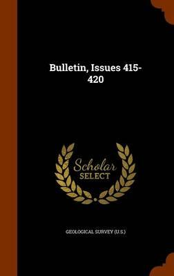 Bulletin, Issues 415-420