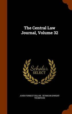 The Central Law Journal, Volume 32
