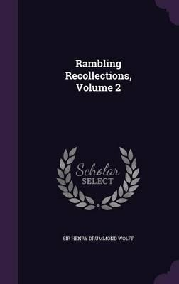 Rambling Recollections, Volume 2