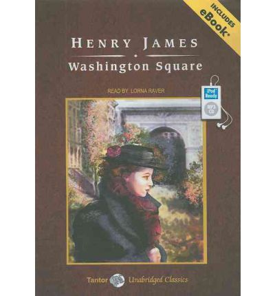 an analysis of washington square by henry james Daisy miller henry james table of contents  how to write literary analysis  order daisy miller and washington square at bncom previous next.