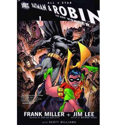All Star Batman and Robin the Boy Wonder: Vol 01