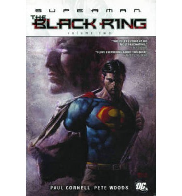 Superman: The Black Ring Volume 2