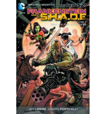 Frankenstein Agent of S.H.A.D.E.: War Monsters Volume 1