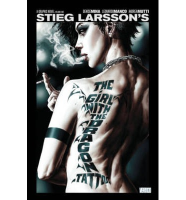 The Girl with the Dragon Tattoo: Volume 1