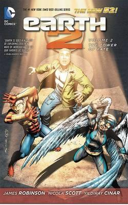 Earth 2: The Tower of Fate Volume 2