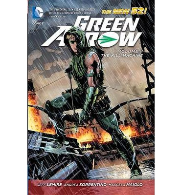Green Arrow: The Kill Machine v. 4