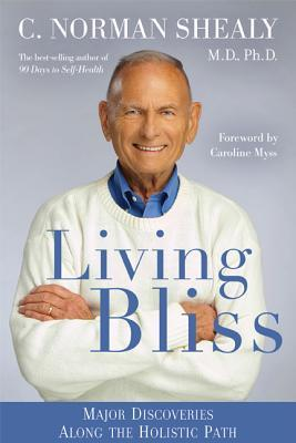 Living Bliss : Major Discoveries Along the Holistic Path
