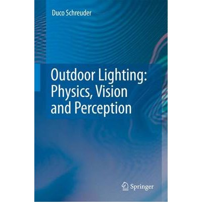 Topics in Lighting : On Visual Science and Outdoor Lighting Engineering