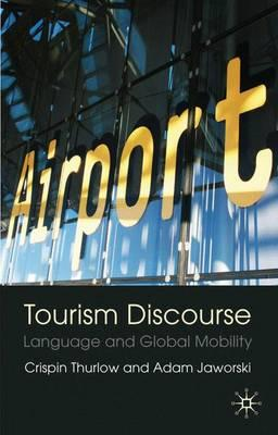 discourse in tourism Tourist communication: a specialized discourse with the language of tourism as a specialized discourse which a specialized discourse with.