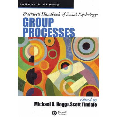 Blackwell Handbook of Social Psychology