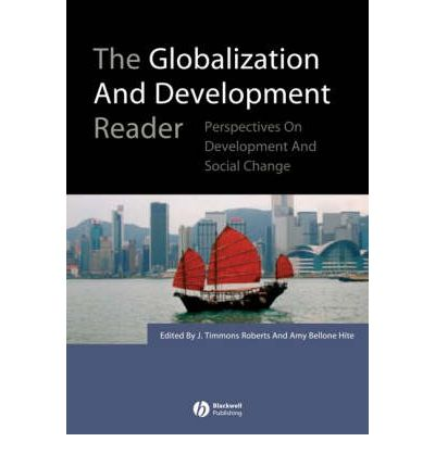 The Globalization and Development Reader : Perspectives on Development and Global Change