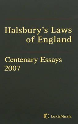 Halsbury's Laws of England Centenary Essays 2007 2007 ...