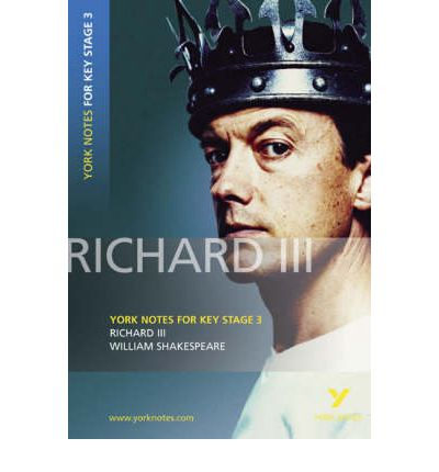 """Richard III"": York Notes for KS3 Shakespeare"