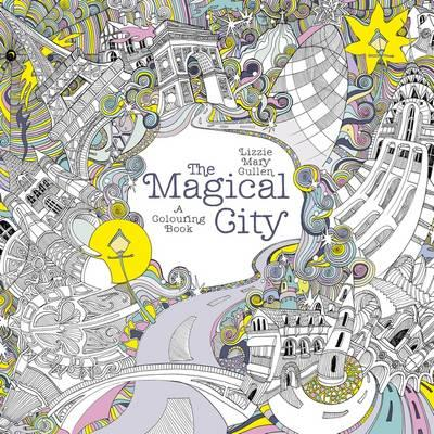 The Magical City Lizzie Mary Cullen 9781405924092