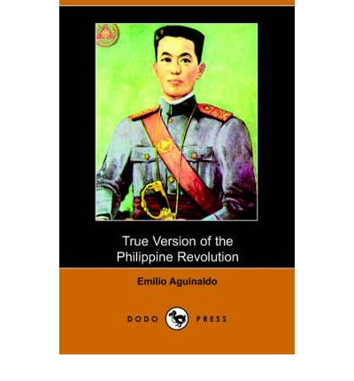 history philippine revolution and aguinaldo True version of the philippine revolution by emilio aguinaldo free audio book that you can download in mp3, ipod and itunes format for your portable audio player.
