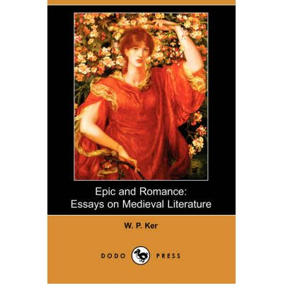 Epic and Romance: Essays on Medieval Literature