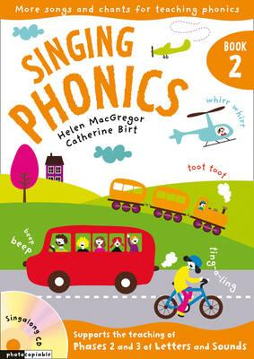 Singing Phonics 2: Songs and Chants for Teaching Phonics