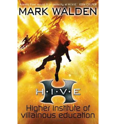 H.I.V.E. (Higher Institute of Villainous Education)