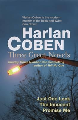 "Harlan Coben: ""Just One Look"", ""The Innocent"", ""Promise Me"""