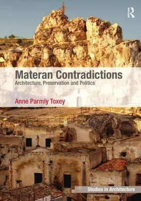 Materan Contradictions : Architecture, Preservation and Politics